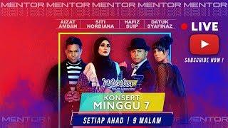 [LIVE] Konsert Mentor [Minggu 7] Protege manakah akan ke separuh akhir? | #Mentor7