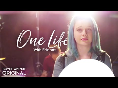 Boyce Avenue & Friends - One Life (charity Single) (collab Version) On Itunes & Spotify video