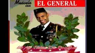 Download lagu NO ME TRATES DE ENGAÑAR, EL GENERAL