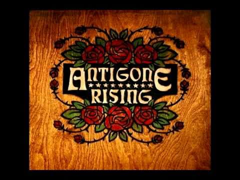 Antigone Rising - Pretty Girl