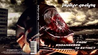 JUPITER SOCIETY From Endangered to Extinct - Queen of Armageddon