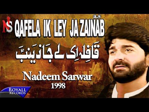Nadeem Sarwar - Qafila Aik Ley Ja Zainab 1998