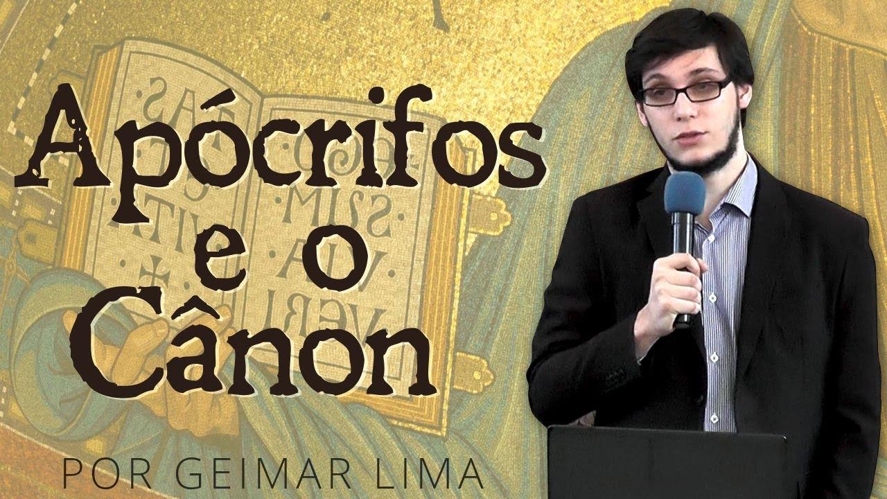 Livros Apócrifos e o Cânon das Escrituras - Geimar Lima