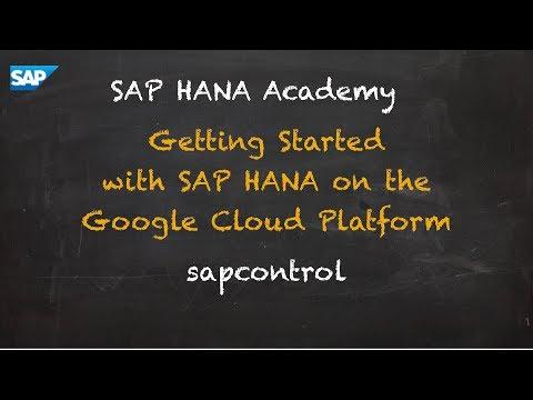 SAP HANA Academy - Getting Started with SAP HANA on GCP: Start & Stop - sapcontrol [2.0 SPS 02]
