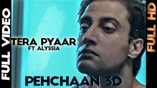 Pehchaan 3D - Panjabi Hit Squad ft Alyssia - Tera Pyaar | Full Video | 2013 | Pehchaan 3d