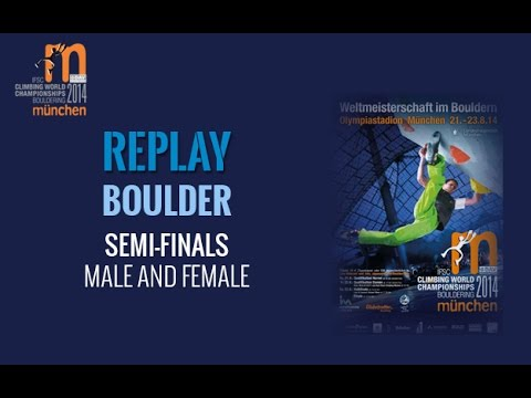 IFSC Climbing World Championships Munich - Boulder - Semi-finals - Men/Women