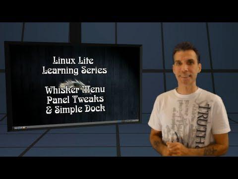 Linux Lite Learning ::: Whisker Menu. Panels & DIY Dock!