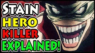 Hero Killer Stain And His Quirk EXPLAINED! (My Hero Academia / Boku no Hero Academia)