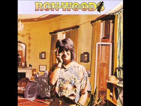 Ronnie Wood - I Can Feel The Fire