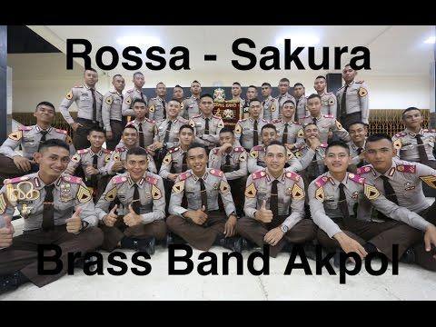 Rossa - Sakura By Brass Band Akpol / Den 48