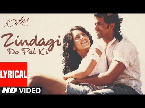 "Lyrical Video: ""Zindagi Do Pal Ki"" 
