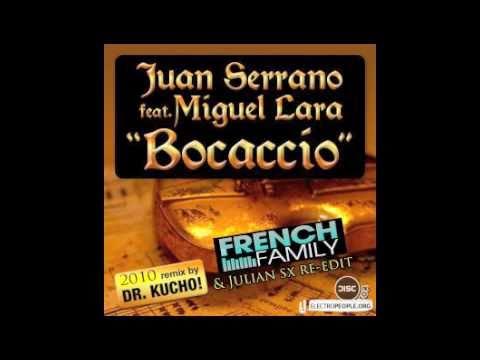 JUAN SERRANO - Bocaccio - Dr. Kucho Rmx (The French Family&Julian sx re-edit)