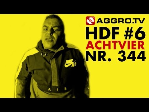 HDF - ACHTVIER HALT DIE FRESSE 06 NR 344 (OFFICIAL HD VERSION AGGROTV)