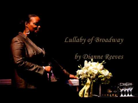 Dianne Reeves - Lullaby of Broadway