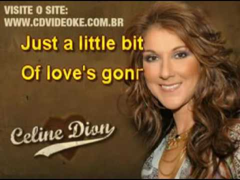 Celine Dion   Just A Little Bit Of Love