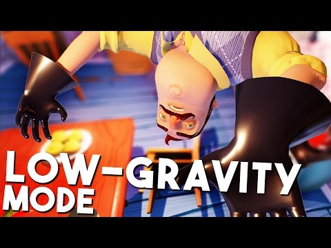 BEATING THE GAME IN LOW-GRAVITY!  - HELLO NEIGHBOUR (Hello Neighbor Gameplay)