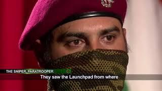 World Exclusive: सर्जिकल स्ट्राइक की कहानी, सेना के स्पेशल फोर्स कमांडोज की जुबानी