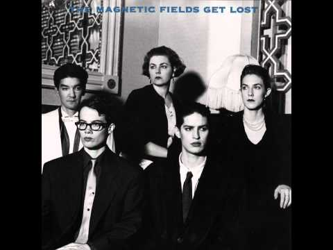 The Magnetic Fields - When You