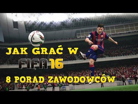Jak Dobrze Grać W FIFA 16? 8 Porad Od Zawodowców (Poradnik)