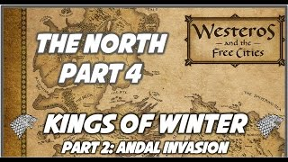 North Part 4: Kings of Winter (Part 2)