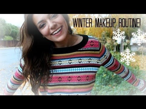 my Winter Makeup Routine