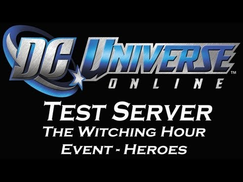 DC Universe Online Test Server: The Witching Hour Event 2012 - Heroes