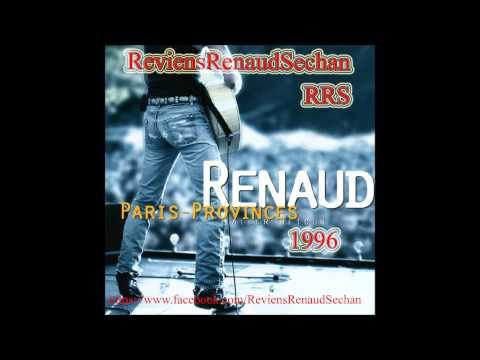 Renaud  Concert ParisProvince AllerRetour complet audio 1996