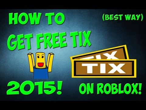 How to get tix on roblox for FREE! (2014/2015) (Still working) No cheating! Fast!