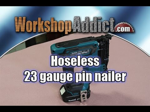 Makita (Gen 2) XTP02Z 18volt 23 Gauge Pin Nailer Review