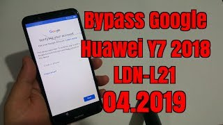 BOOM!!! Huawei Y7 2018 / LDN-L21/.Remove Google account bypass frp.