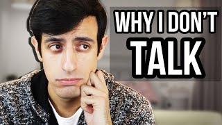 Why I never talk in my videos...