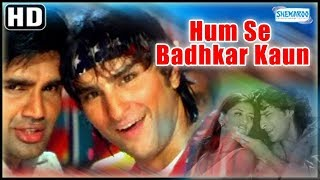Humse Badhkar Kaun (HD) - Hindi Full Movie - Sunil Shetty - Saif Ali Khan - Sonali Bendre - 90
