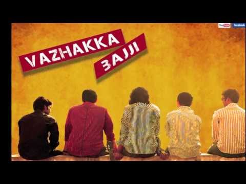 Vazhakka Bajji - Tea Kadai Song video