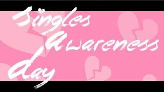 Singles Awareness Day (Comedy Sketch)