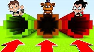 DO NOT CHOOSE THE WRONG TUNNEL (BEN 10, FREDDY FAZEBEAR , TEENTITANS GO) (/PS4/XboxOne/PE/MCPE)