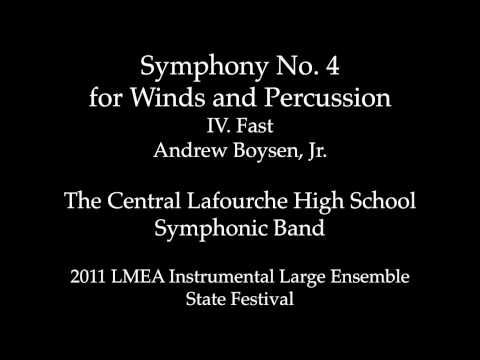 Symphony No. 4, Mvt. IV Fast, 2011 Central Lafourche High School Symphonic Band