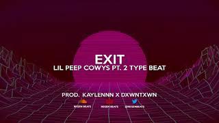 "[FREE] Lil Peep ""Exit"" COWYS Pt. 2 Type Beat (Prod. Kaylennn x Dxwntxwn)"