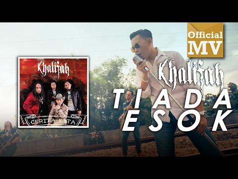 download lagu Khalifah - Tiada Esok gratis
