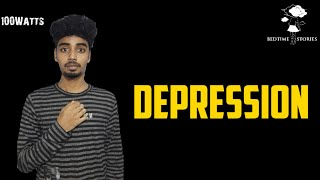 Depression | Yadhav Krishna | Bedtime Stories | 100 Watts