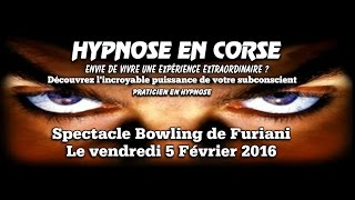 Spectacle Hypnose Bowling Furiani Corse 2016