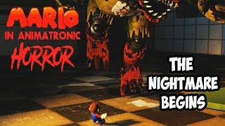 MARIO IN ANIMATRONIC HORROR - THE NIGHTMARE BEGINS - CHAPTER 2 ( DEMO ) | A SNACK FIT FOR A CHICKEN