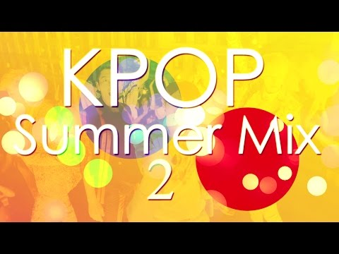 KPOP Summer Party Mix 2