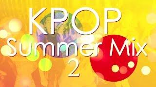 Download Lagu KPOP Summer Party Mix 2 Gratis STAFABAND