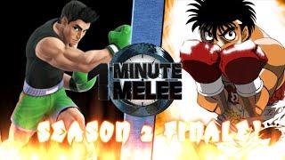 One Minute Melee Little Mac vs Makunouchi Ippo [SEASON 2 FINALE FULL VERSION!]