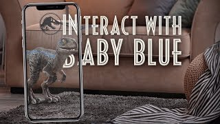 Interact with Baby Blue | Augmented Reality Experience | Jurassic World