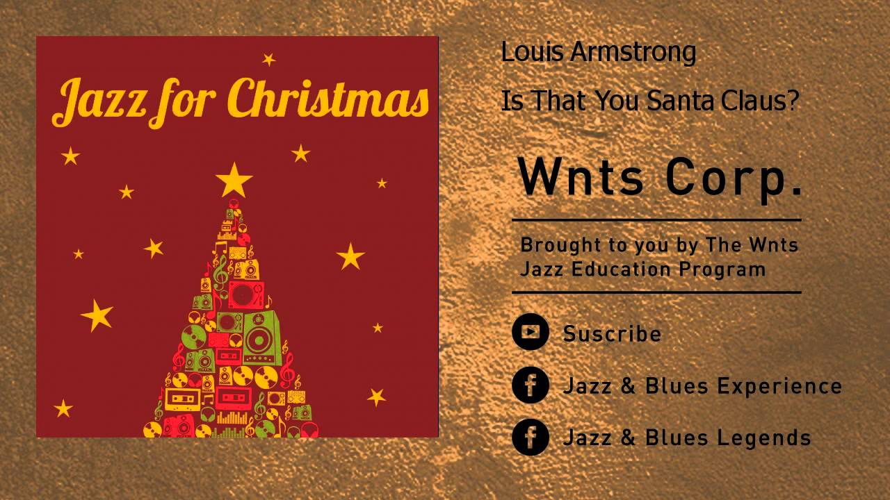 Louis Armstrong - Is That You Santa Claus?