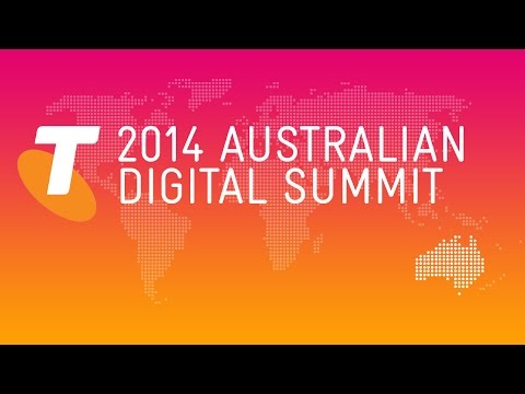 Australian Digital Summit 2014 – Hosted by Telstra