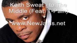 Watch Keith Sweat To The Middle video