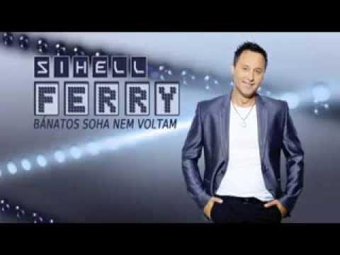 Sihell Ferry-Bánatos soha nem voltam
