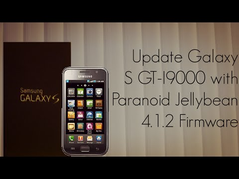 Update Galaxy S GT-I9000 with Paranoid Jellybean 4.1.2 Firmware